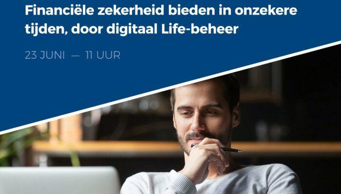 Bied financiële zekerheid in onzekere tijden, door digitaal Life-beheer